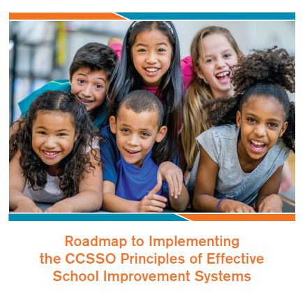 Roadmap to Implementing CCSSO Principles of Effective School Improvement Systems