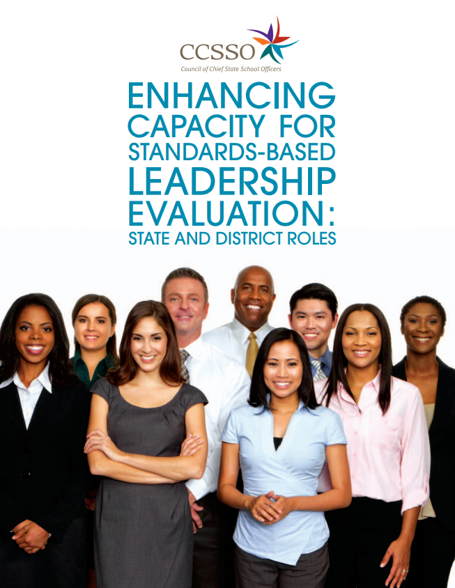 Enhancing Capacity for Standards-Based Leadership Evaluation: State and District Roles