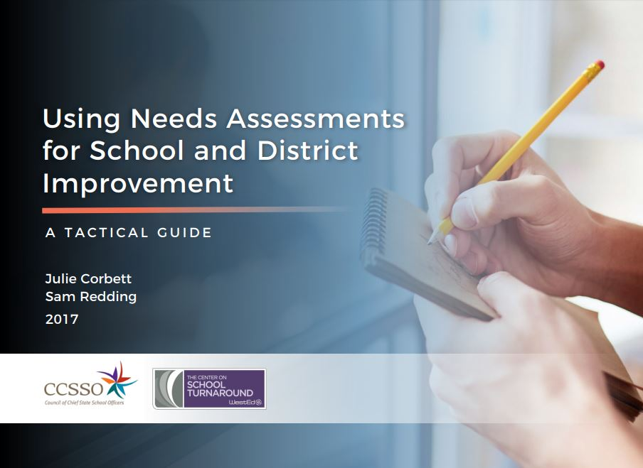 Using Needs Assessments for School and District Improvement