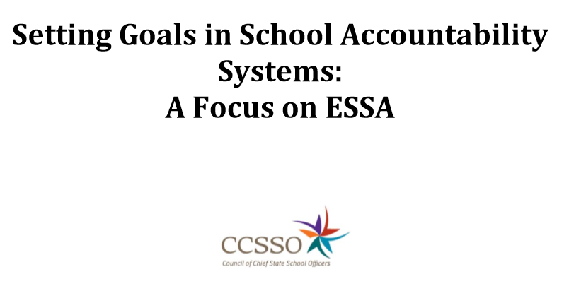 Image of title page: Setting Goals in School Accountability Systems