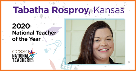 Tabatha Rosproy - 2020 National Teacher of the Year